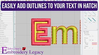Outlining Embroidery Letters - Wilcom Hatch 2 Software