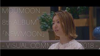 2019.03.06 8th ALBUM「NEWMOON」Release!! ALBUM「NEWMOON」の映像付き...