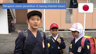 Mengenal sistem pendidikan di Jepang (Sekolah Dasar)