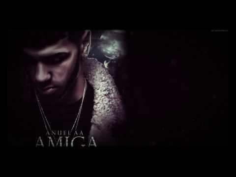 AMIGA - ANUEL AA (LETRA)