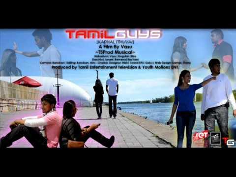 Tamil Guys [S.2 P.2] - Adi Manasellam By TS PROD