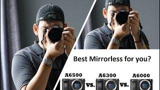 เน้นภาพนิ่ง เลือกกล้องตัวไหน  ระหว่าง SONY A6000, A6300 และ A6500