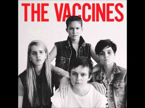 The Vaccines - No Hope
