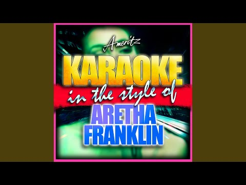 Rock Steady (In The Style Of Aretha Franklin) (Karaoke Version)