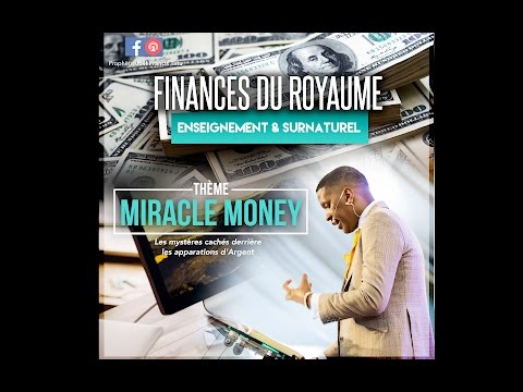 MIRACLE MONEY : Les Mystères cachés derrière les apparitions d'argent - Prophète Joël Francis Tatu