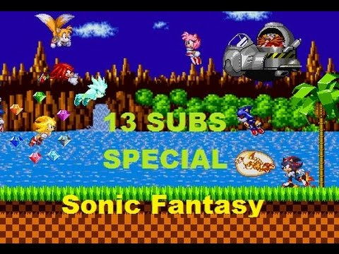 Sonic Scence Creator 30 (Sonic Fantasy) | 13 SUBS SPECIAL |