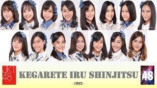 Gambar cover 【Lirik】 Kegarete iru Shinjitsu (Kenyataan yang Ternoda) - JKT48