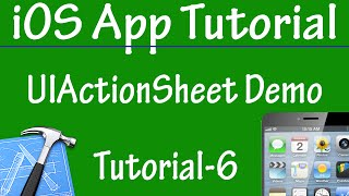 Free iPhone iPad Application Development Tutorial 6 - UIActionSheet Demo WIth Events in iOS App