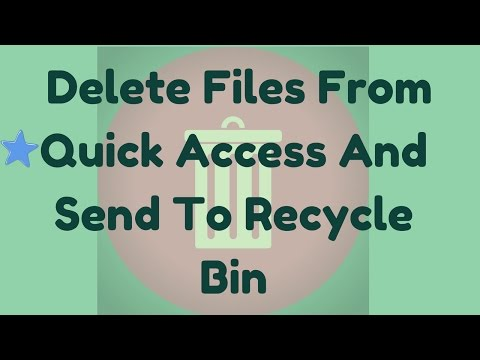 How to delete files directly from Quick Access and send it to Recycle Bin