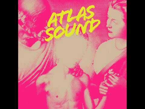 Atlas Sound   Recent Bedroom