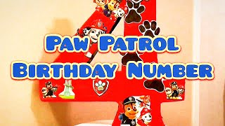 Birthday decoration using PawPatrol merchandise | easy Birthday decorations| 3D Birthday Number Sign