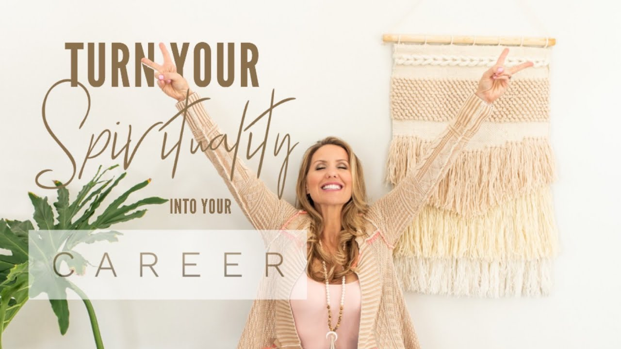 Online: Turn Your Spirituality into Your Career