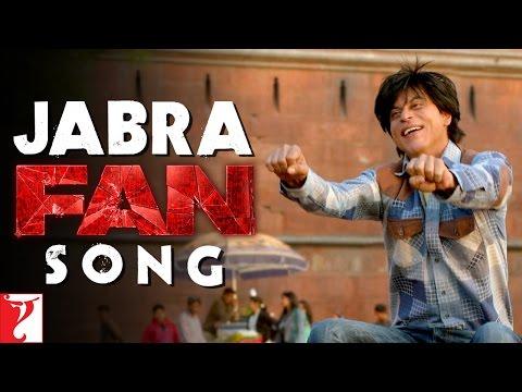 Jabra Song | FAN | Shah Rukh Khan | Fan Anthem