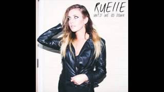 Ruelle- Until We Go Down