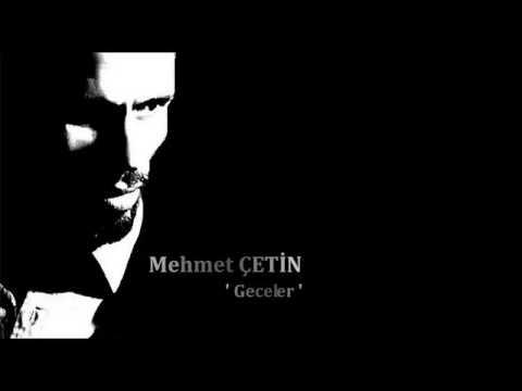 Mehmet ÇETİN | Geceler   (Özel KAyıt )