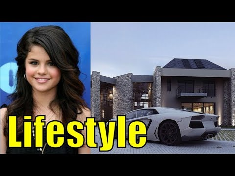 Selena Gomez Lifestyle, Net Worth ,Boyfriend, House, Cars, Family, Income, Luxurious \u0026 Biography2018
