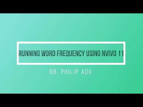 Running Word Frequency Using NVivo 11