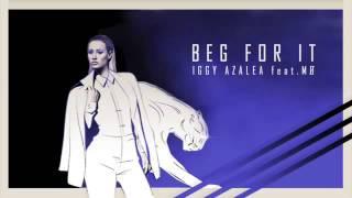 Iggy Azalea Beg For It feat MØ Download Free mp3