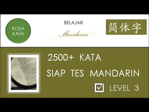 BELAJAR MANDARIN ~ 2500+ KOSA KATA SIAP TES MANDARIN LEVEL 3