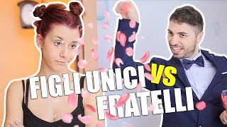 FIGLI UNICI vs FRATELLI E SORELLE - Le Differenze