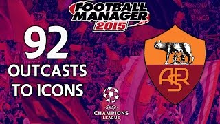Outcasts To Icons - Ep.92 Di Placido Effect (Chelsea) | Football Manager 2015