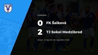 2. polčas, FK Šalková - TJ Sokol Medzibrod, 26.5.2018 o 19:00