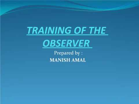 Training of the  observer.