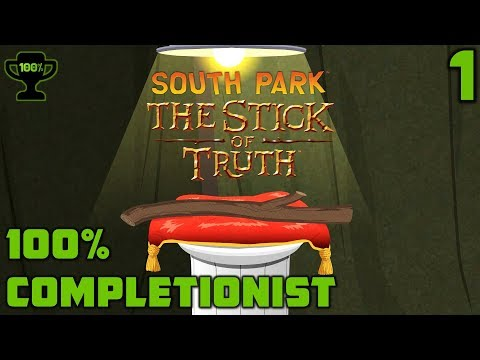 The Stick Of Truth - South Park: The Stick Of Truth Walkthrough Ep. 1 [100% Completionist]
