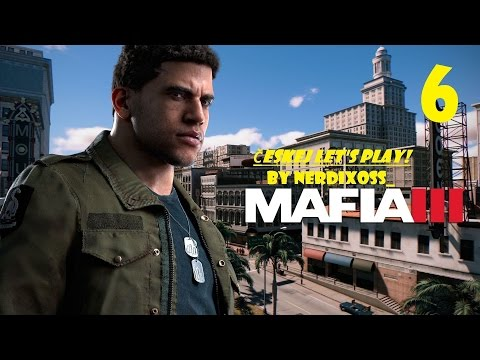 MAFIA 3 - Českej Let's Play! #6