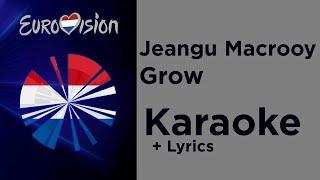 Jeangu Macrooy - Grow (Karaoke) Netherlands 🇳🇱 Eurovision 2020