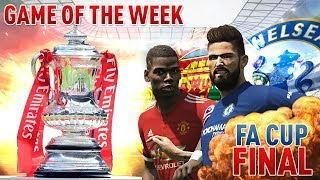 [ttb] pes 2018 - fa cup final - man united vs chelsea - game of the week!