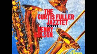 Curtis Fuller Jazztet with Benny Golson - It's Alright with Me