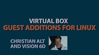 VBoxGuestAdditions.iso ● Virtual Box  ●  Error Solved on Linux