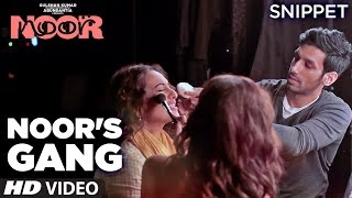 Making: Noor's Gang | Snippet | Sonakshi Sinha | Sunhil Sippy | T-Series