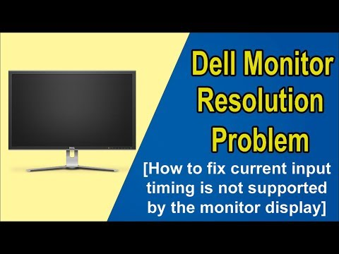 Fix Dell Monitor Resolution Problem I How to fix The current input