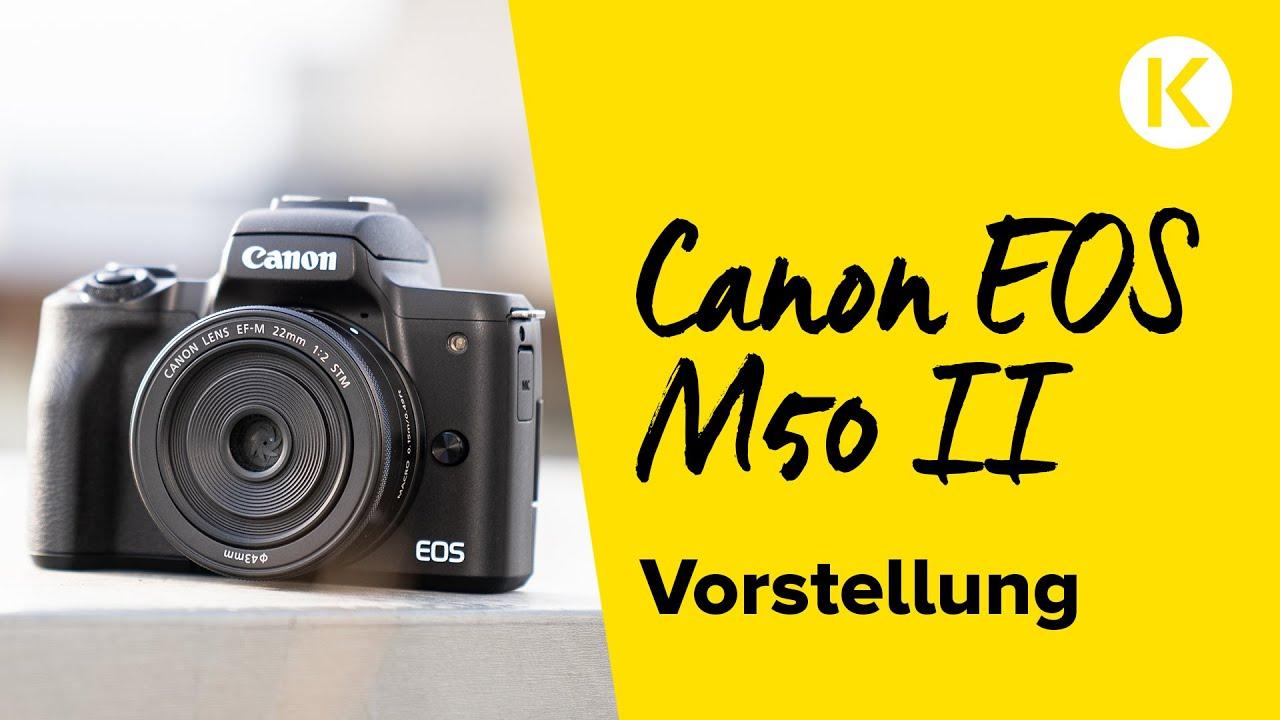 Canon EOS M50 Mark II - die perfekte Kamera für Influencer | Foto Koch