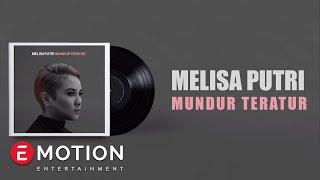 Melisa Putri - Mundur Teratur (Official Lyric Video)
