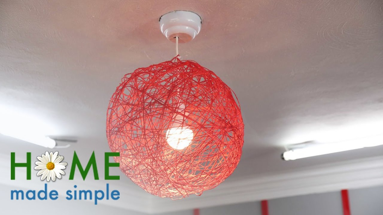 The Ultra Modern Hanging Lamps You Can Make With A Ball Of Yarn Home Made Simple Own Youtube