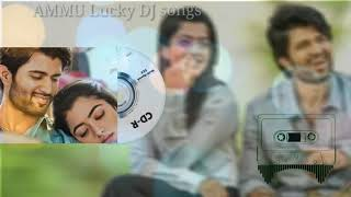 New dj remix song geetha govindam // mate vinaduga vinaduga song // by ammu lucky dj songs