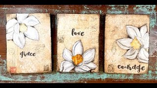 Grace, love courage mixed media triptych sunday inspiration 3 25 18