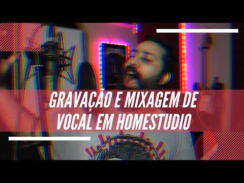 Gravação e Mixagem de Vocal em HomeStudio