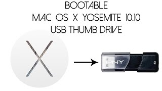 How to Make a Bootable Mac OS X Yosemite 10.10 USB Thumb Drive