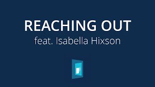 Reaching Out – 2020 Youth Album feat. Isabella Hixson