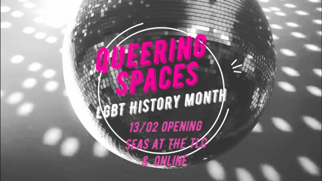 Queering Spaces - Opening 13/02