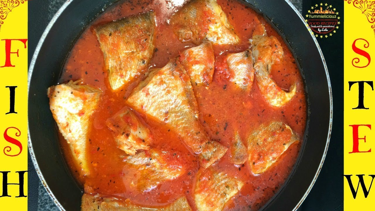 How to cook red bream fish stew nigerian fresh fish stew for How to make fish soup