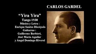 Carlos Gardel - Yira Yira -Tango