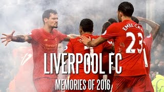 Liverpool FC - Memories of 2016