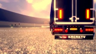 Euro Truck Simulator 2 | Realistic Physics Mod v10.0 | Official Version! | Updated for 1.12.1+