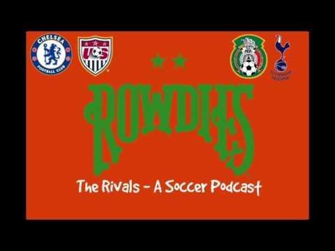 The Rivals - 002 | Liverpool v  Chelsea, CONCACAF Friendlies, MLS Bids