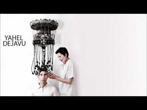 Yahel & Skyress - Deja Vu .mp3